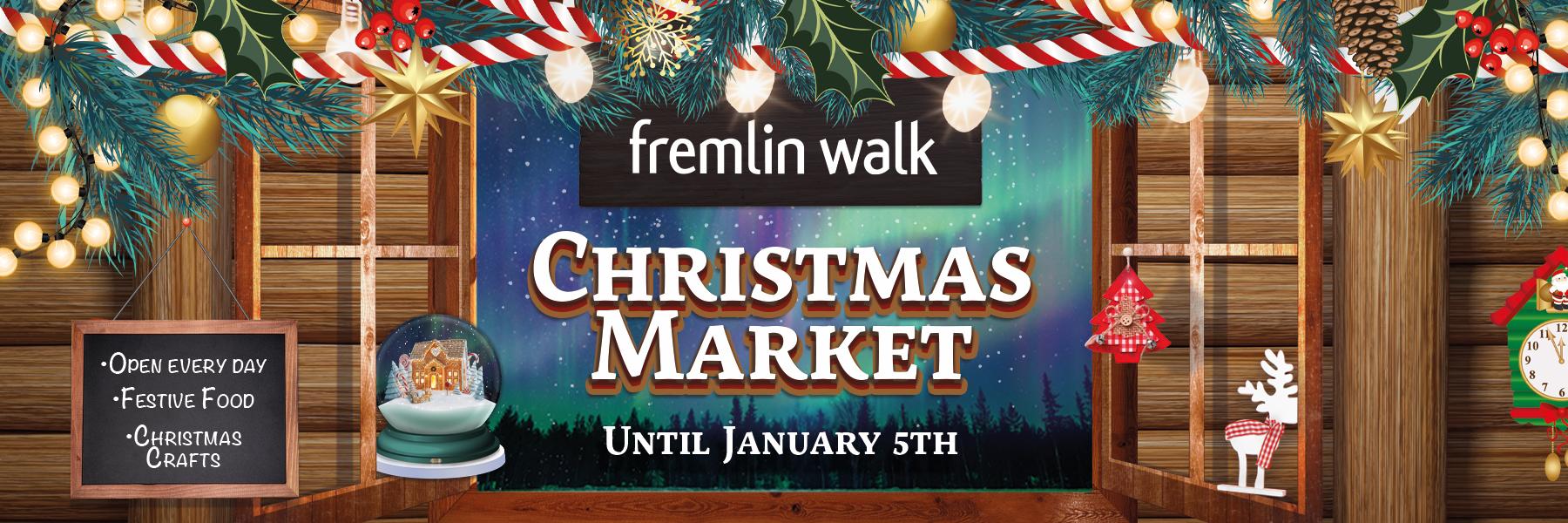 Fremlin Walk's Traditional Christmas Market