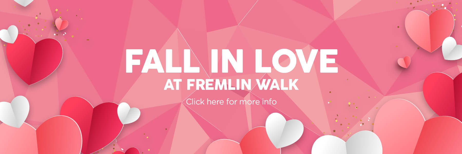 Fall in Love at Fremlin Walk