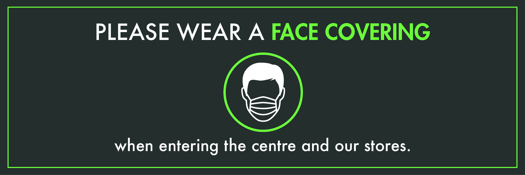 Centre Update: Face Coverings